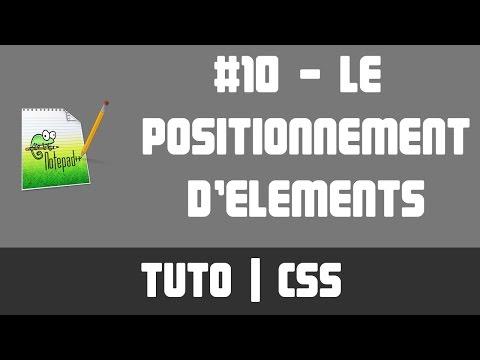 TUTO CSS - #10 Le Positionnement D'éléments