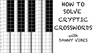 How To Solve Cryptic Crosswords! Introduction