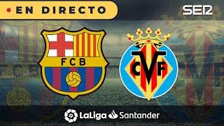 ⚽️Barça 4 - 0 Villarreal | La Liga en vivo