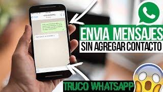 Enviar Mensajes por WhatsApp sin Agregar Número a Contactos | TRUCO WHATSAPP 2017