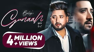 Gunaah (Official Video) | Balraj | G Guri | Latest Punjabi Songs 2021 | Music Kamaal