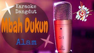 Karaoke dangdut Mbah Dukun - Alam || Cover Dangdut No Vocal
