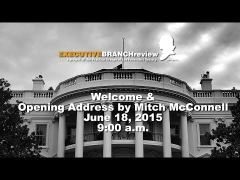 Welcome & Opening Address by Mitch McConnell