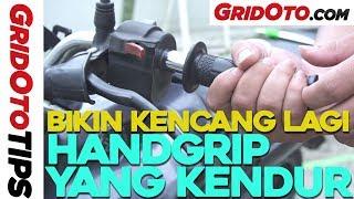 Cara Bikin Kencang Lagi Handgrip Motor yang Kendur | How To | GridOto Tips