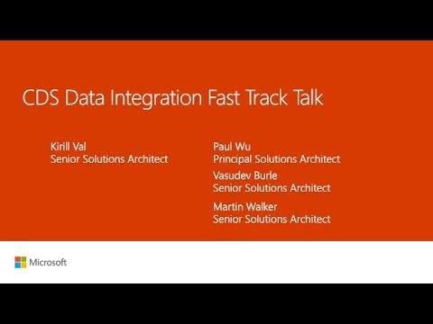 Dynamics 365 Common Data Services (CDS) Data Integrator Tech Talk