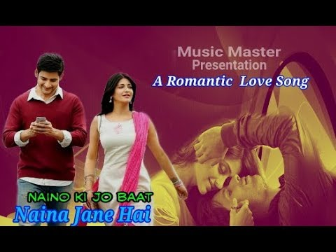 Naino Ki Jo Baat Naina Jaane Hai 🎶 Dialogue Mix 🎶DJ Dholki Mix 🎶Romantic Love Song 2018