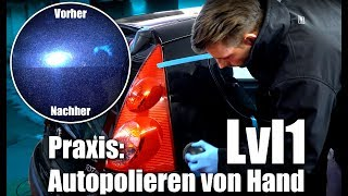 Auto polieren von Hand   Praxis Autopolieren   Lvl 1 - für Anfänger