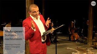 Shakespeare: Sommernachtstraum || Dominique Horwitz und  lautten compagney BERLIN