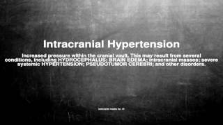 Medical vocabulary: What does Intracranial Hypertension mean
