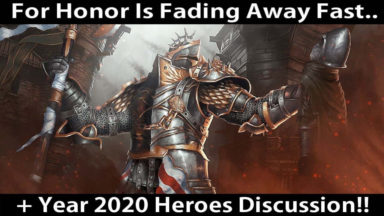 For Honor Tier List 2020.For Honor Is Fading Away More 2020 Heroes Content Discussion
