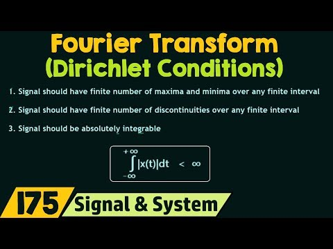 Conditions For Existence Of Fourier Transform (Dirichlet Conditions)
