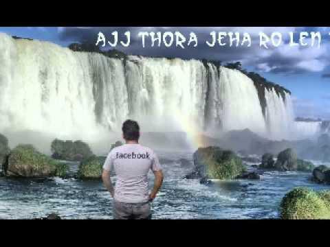 Aje Thoda Jeha Ro Lean De Full Song Yaar Anmulle.mpg
