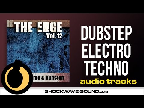 The Edge, Vol. 12 - Urban Grime & Dubstep  (Stock music demo from Shockwave-sound.com)