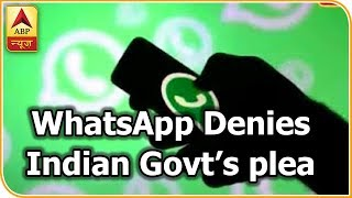 Master Stroke: WhatsApp Denies Indian Government's Plea To Track The Origin Of Messages , ABP News