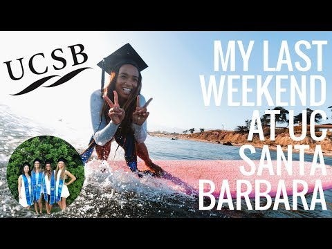 My Last Weekend at UCSB