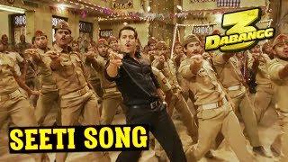 SEETI Song | Dabangg 3 First Song | Details Revealed | Salman Khan