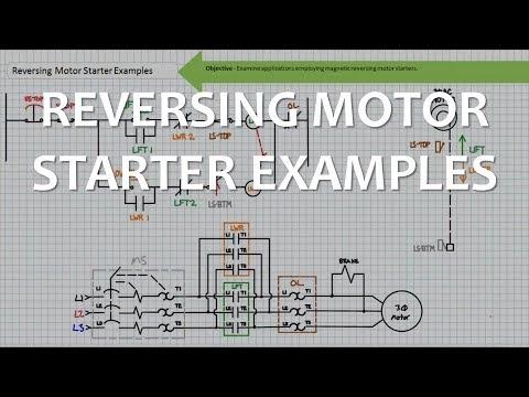 Reversing Motor Starter Examples (Full Lecture)