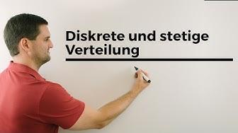 Diskrete und stetige Verteilung, Unterschiede, Schaubild, Stochastik | Mathe by Daniel Jung