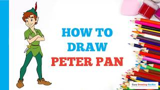 How to Draw Peter Pan in a Few Easy Steps: Drawing Tutorial for Kids and Beginners