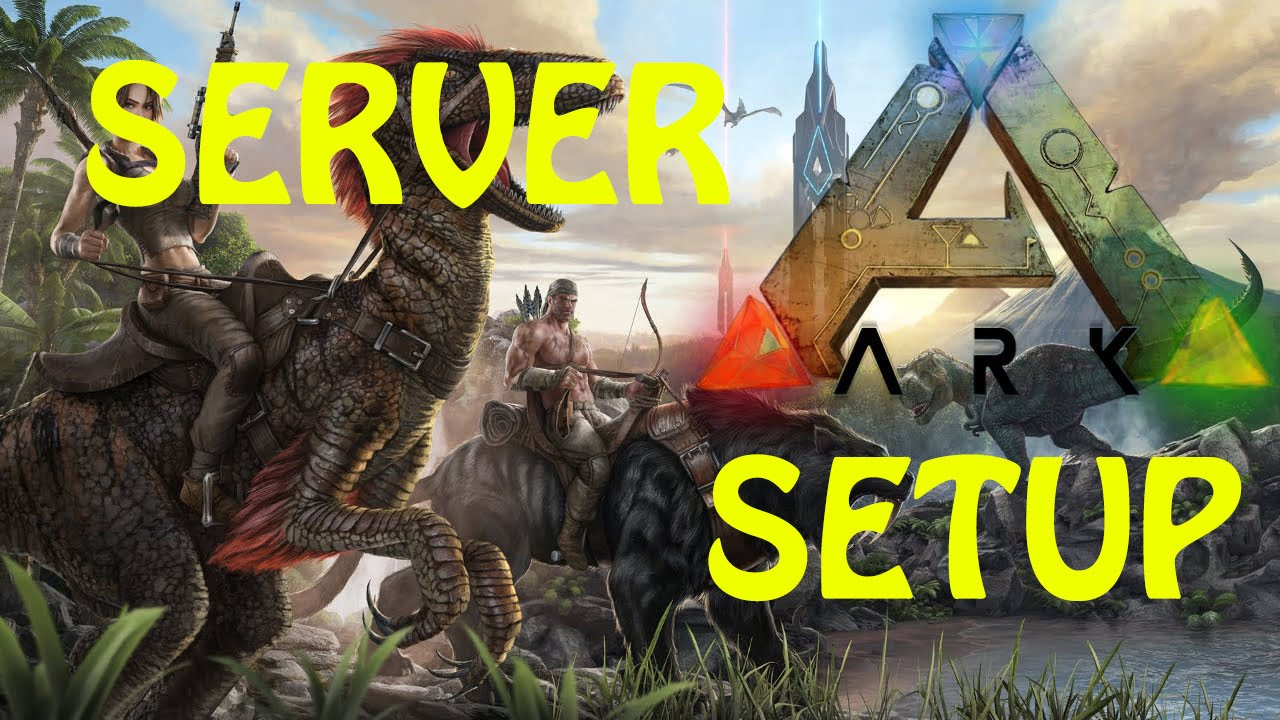 Ark Survival Evolved Server Setup Using Ark Server Manager