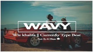 "Free Wiz Khalifa || Curren$y Type Beat 2016 - ""Wavy"" [Prod. By AC3Beats]"