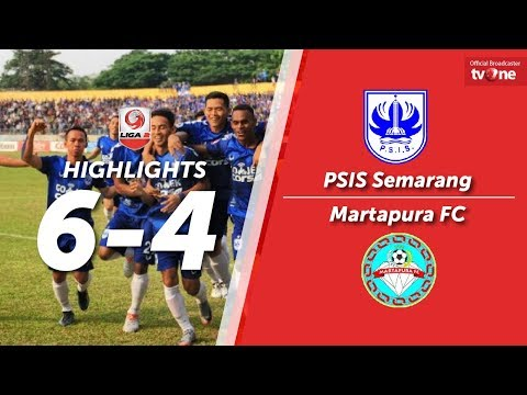 PSIS Semarang Vs Martapura FC: 6-4 All Goals & Highlights - Liga 2