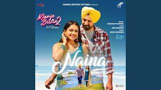 "Naina (From ""Manje Bistre 2"")"