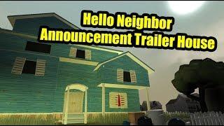 Hello Neighbor Announcement Trailer House | Roblox