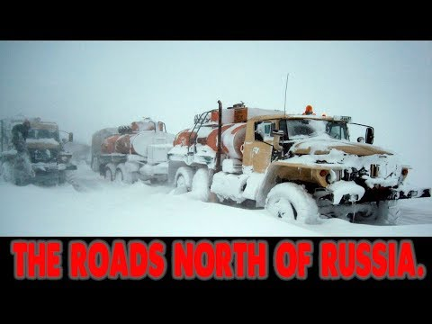 THE ROADS NORTH OF RUSSIA. Ice Road Trucking in Siberia, a Terrifying Assignment