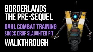 Borderlands The Pre-Sequel Walkthrough DAHL Combat Training (Shock Drop Slaughter Pit DLC) Gameplay