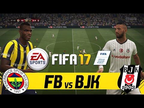 "FIFA 17 FULL GAMEPLAY - FENERBAHÇE VS BEŞIKTAŞ ""ISTANBUL DERBI"""
