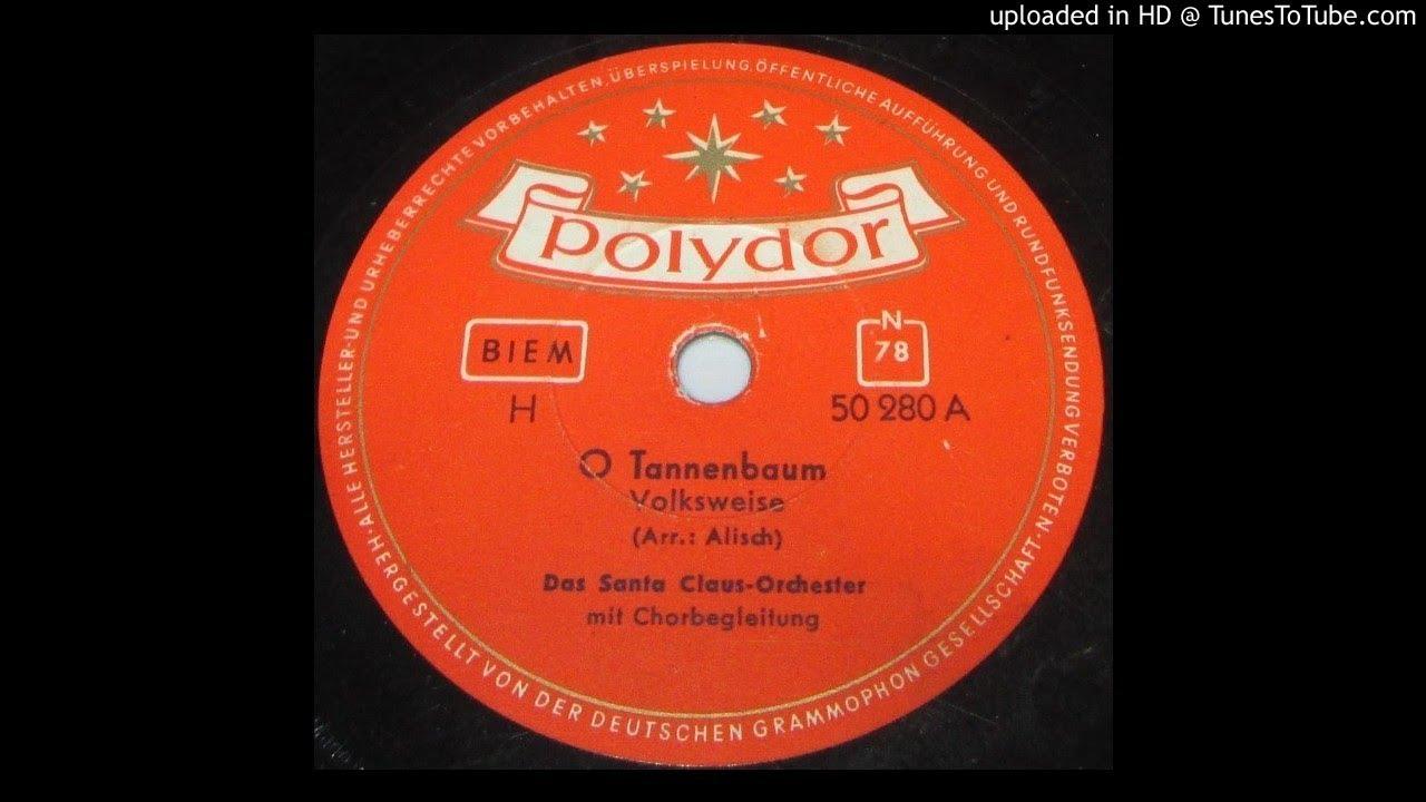 Das Tannenbaum.Das Santa Claus Orchester O Tannenbaum German Christmas 78