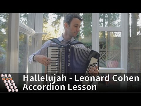 Leonard Cohen  Hallelujah Accordion Lesson