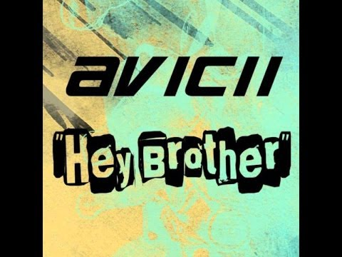 Avicii -Hey Brother (audio)plus download and movie