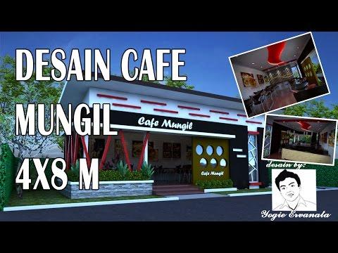 DESAIN CAFE MUNGIL UKURAN 4 x 8 m