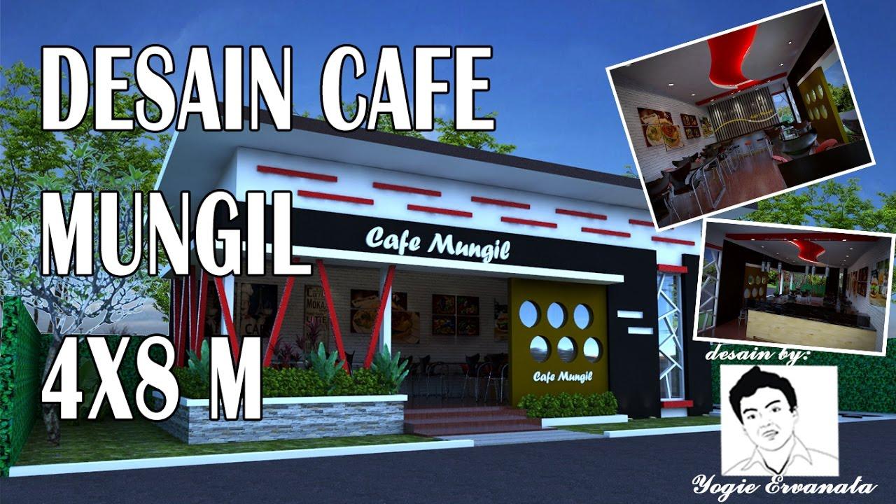 DESAIN CAFE MUNGIL UKURAN 4 x 8 m  YouTube