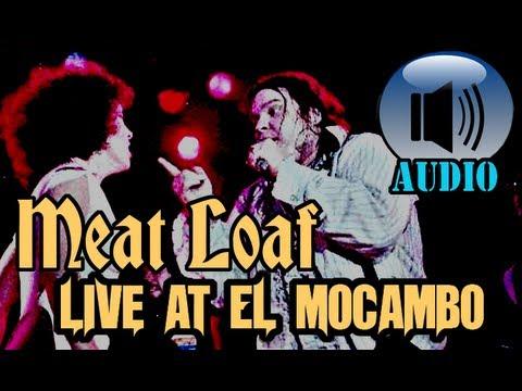 Meat Loaf: Live at El Mocambo [COMPLETE SHOW]