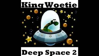 King Woetie - #5 X - #6 Y - #7 Z (Deep Space 2)