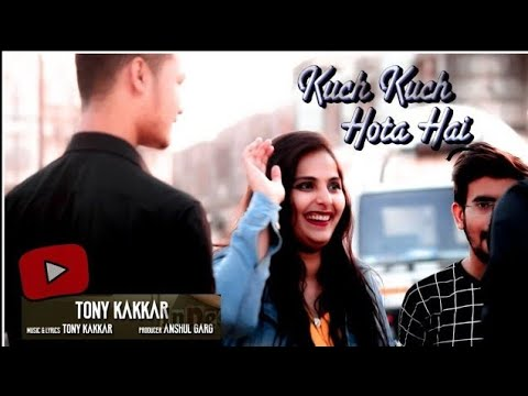 Tony Kakkar - Kuch Kuch | Neha Kakkar| Ankitta Sharma| Priyank | New Hindi Songs 2019