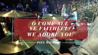 Paul Baloche - O Come All Ye Faithful / We Adore You (Live)