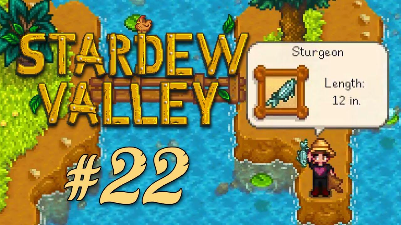Stardew Valley Part 22 Sturgeon Youtube