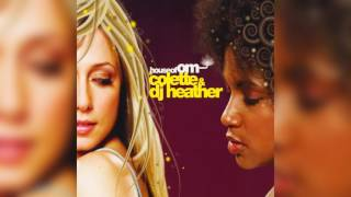 Colette & DJ Heather – House Of OM | HD