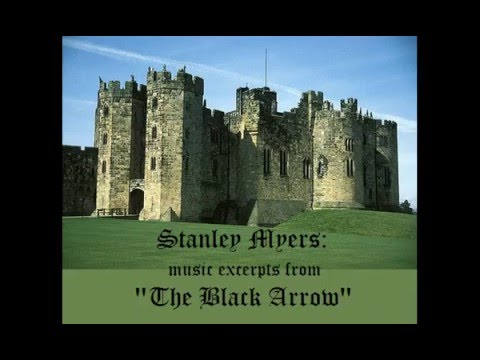 "Stanley Myers: music excerpts from ""The Black Arrow"""