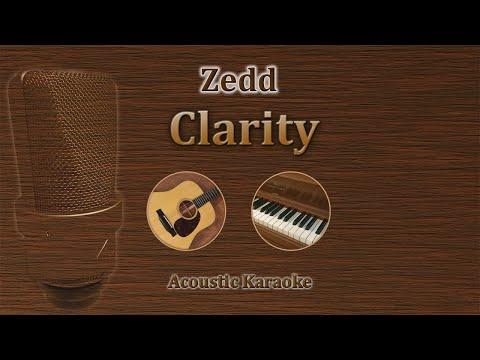 Clarity - Zedd (Acoustic Karaoke)