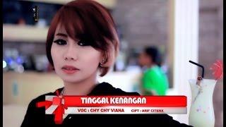 CHY CHY VIANA - TINGGAL KENANGAN [ OFFICIAL MUSIC VIDEO ] HOUSE MIX VER