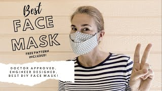 BEST FIT MASK | DOCTOR APPROVED | EASY DIY face mask designed by ENGINEER. Simple Mask by Dora Cary.
