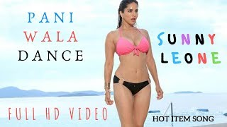 Paani Wala Dance Sunny Leone Hot Song   Copyright By Zee Music Company