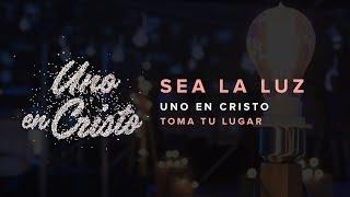 Sea la Luz (Video Oficial) - TOMA TU LUGAR