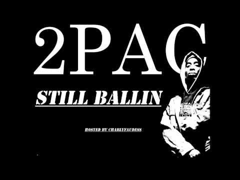 2pac - Still Ballin [G-Funk Mix]