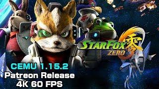 CEMU 1.15.2 (Patreon Release) - 40 Minutes of Star Fox Zero 4K 60 FPS